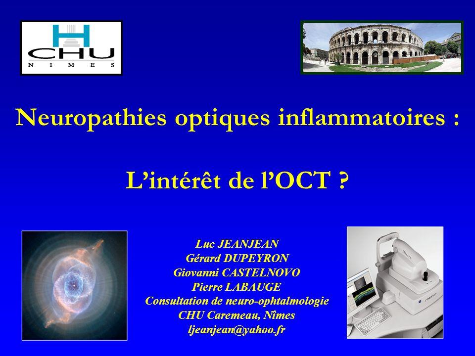 Neuropathies optiques inflammatoires : Lintérêt de lOCT .