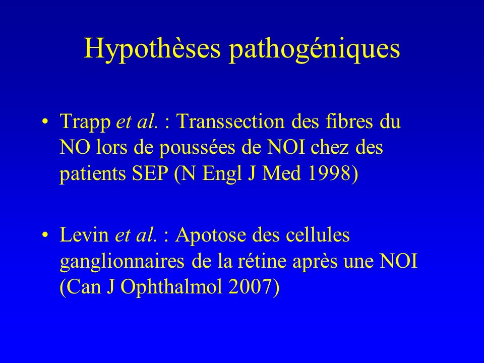 Hypothèses pathogéniques Trapp et al.