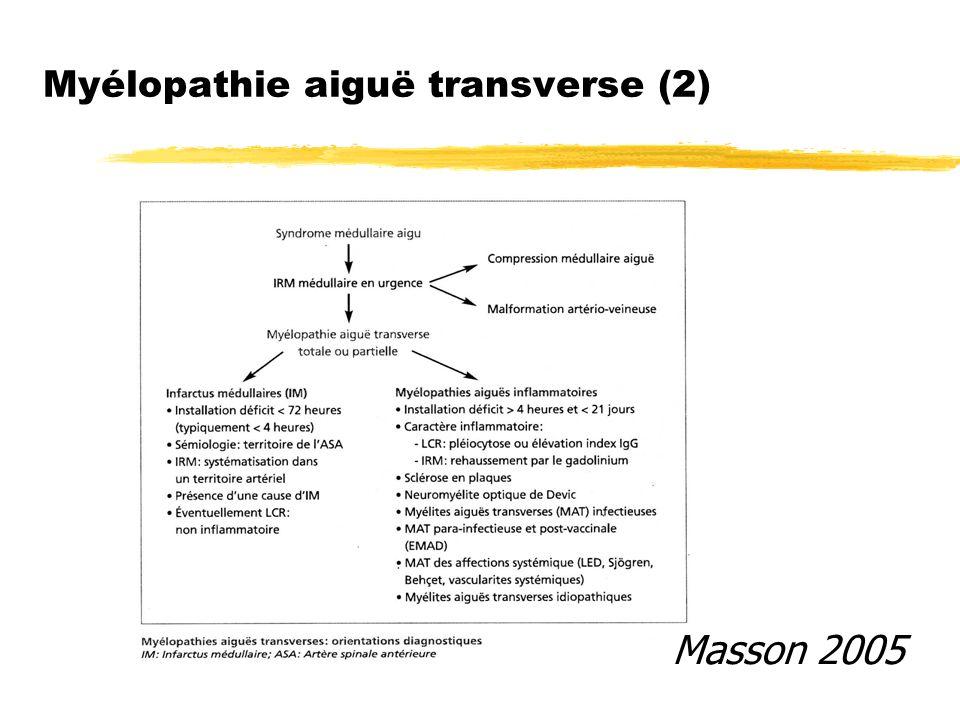 Myélopathie aiguë transverse (2) Masson 2005