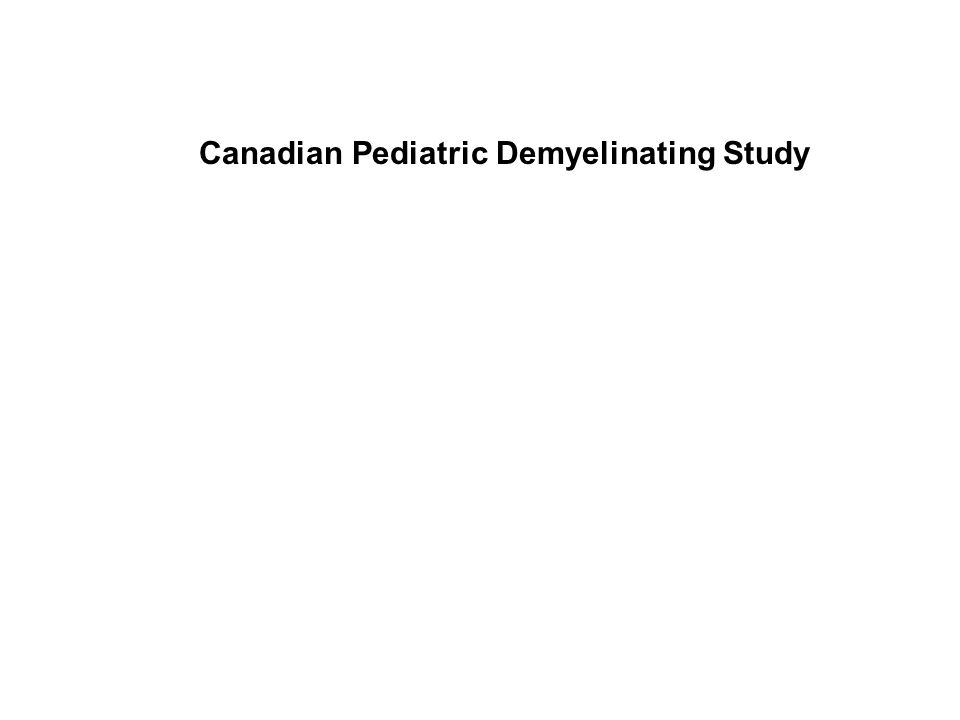 Canadian Pediatric Demyelinating Study