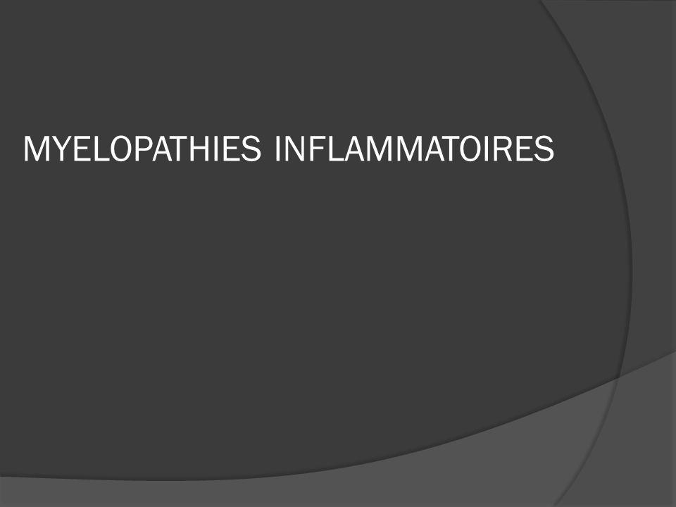 MYELOPATHIES INFLAMMATOIRES