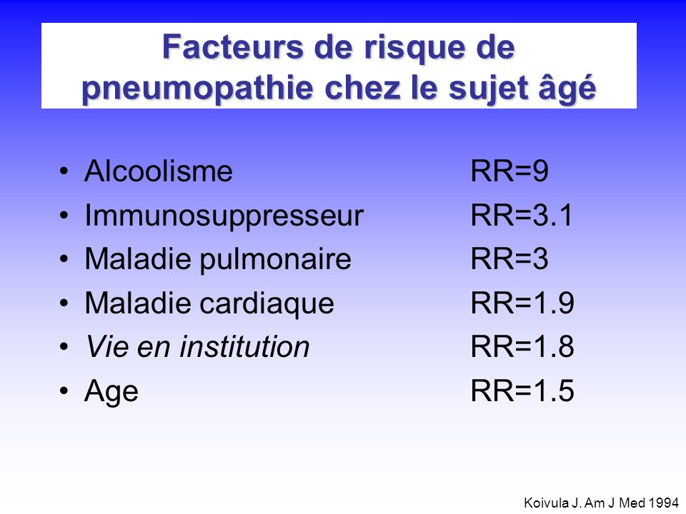Conditions de prise en charge ambulatoire des patients âgés de plus de 70 ans –FR < 30/min –Absence de cyanose –Pouls < 90/min –36.5°C Température 38.1°C –Absence dalimentation par sonde nasogastrique –Etat de conscience et compétence normales –Environnement favorable Prise en charge des infections respiratoires basses de ladulte.