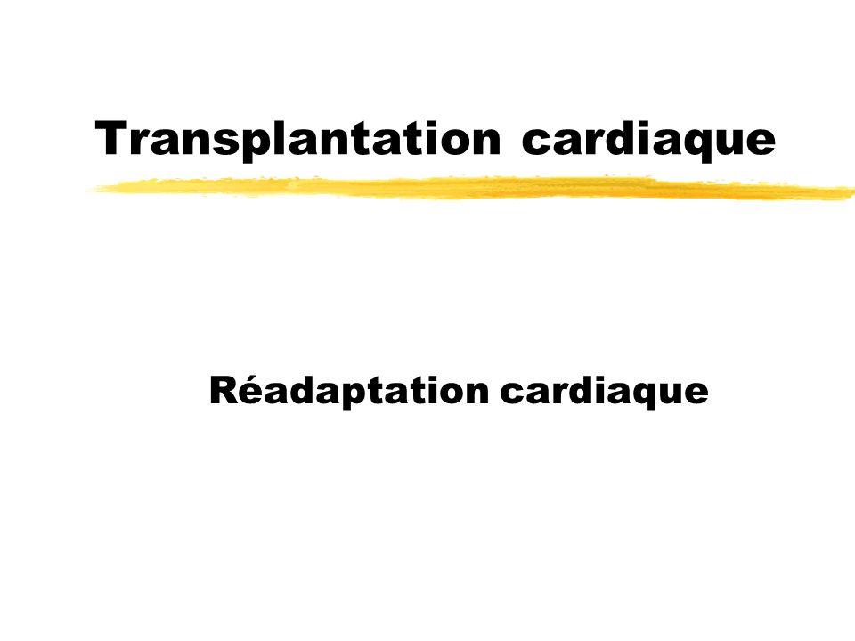Transplantation cardiaque Réadaptation cardiaque