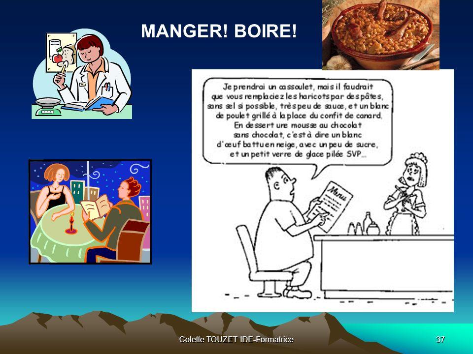 Colette TOUZET IDE-Formatrice37 MANGER! BOIRE!
