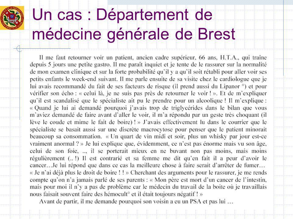 Un cas : Département de médecine générale de Brest