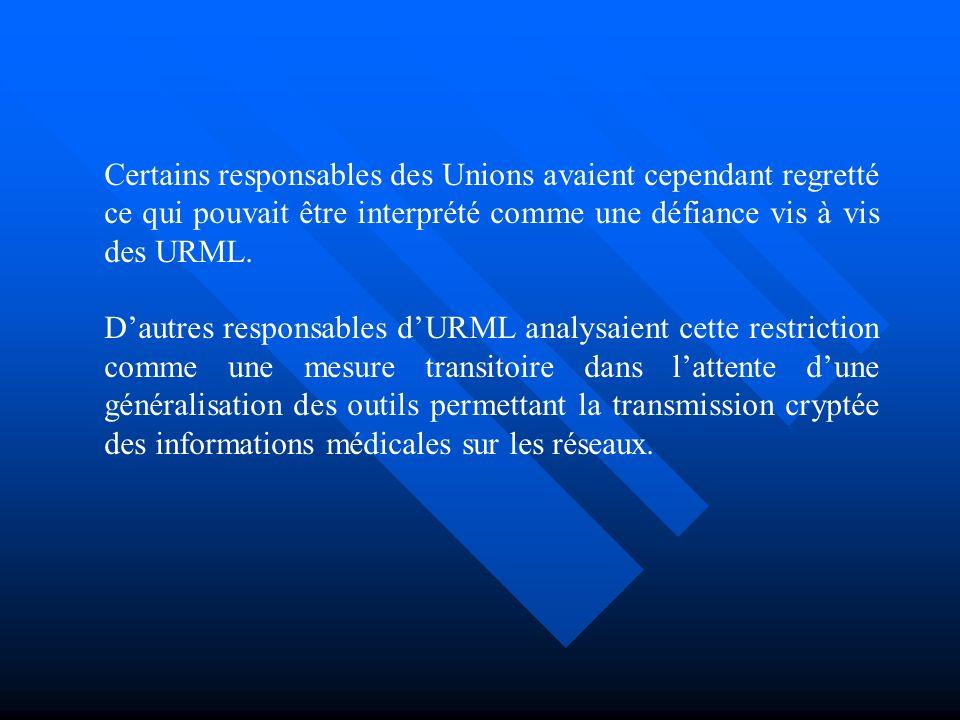 Certains responsables des Unions avaient cependant regretté ce qui pouvait être interprété comme une défiance vis à vis des URML.
