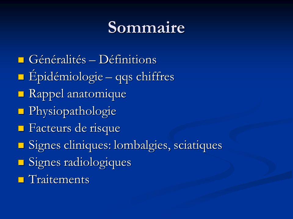 Sommaire Généralités – Définitions Généralités – Définitions Épidémiologie – qqs chiffres Épidémiologie – qqs chiffres Rappel anatomique Rappel anatom
