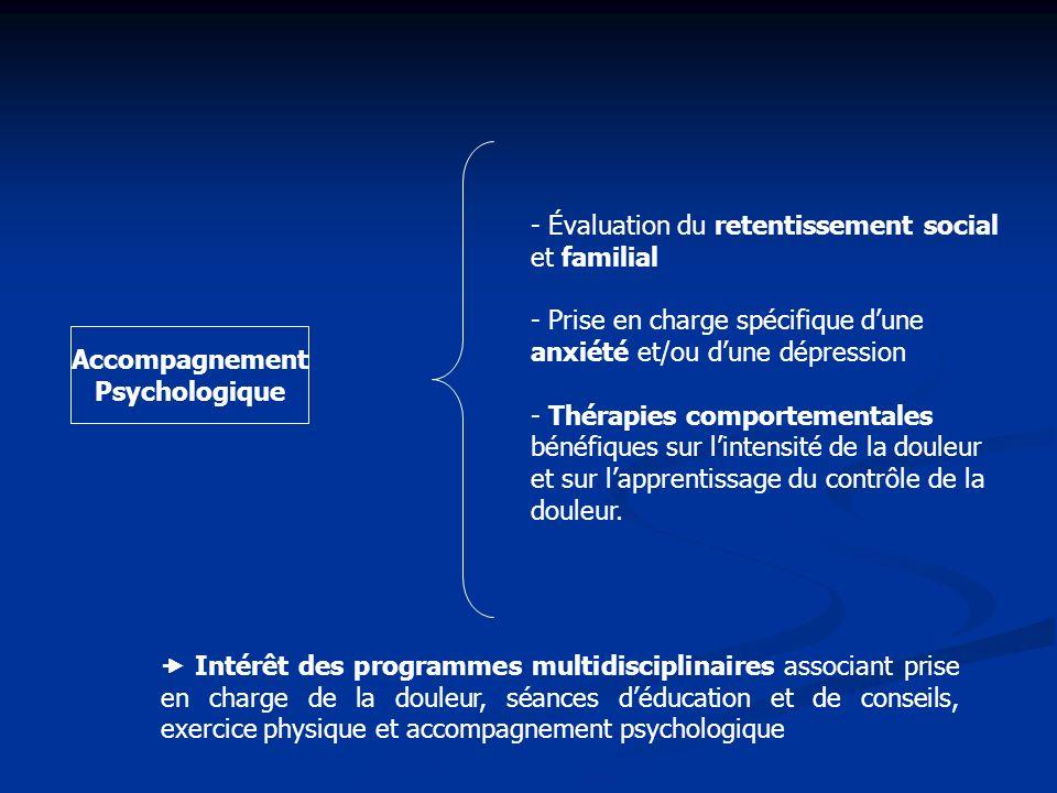 - Évaluation du retentissement social et familial - Prise en charge spécifique dune anxiété et/ou dune dépression - Thérapies comportementales bénéfiq