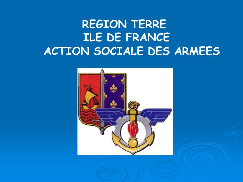 REGION TERRE ILE DE FRANCE ACTION SOCIALE DES ARMEES