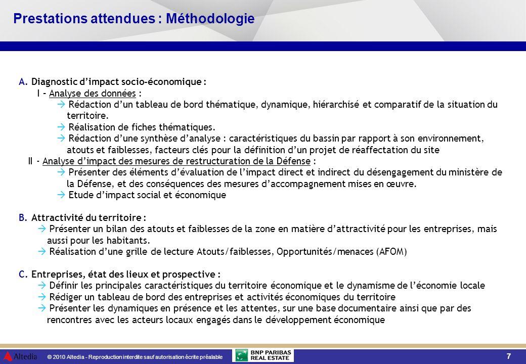 © 2010 Altedia - Reproduction interdite sauf autorisation écrite préalable 7 Prestations attendues : Méthodologie A.