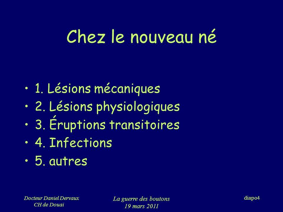 Docteur Daniel Dervaux CH de Douai La guerre des boutons 19 mars 2011 diapo5 1.