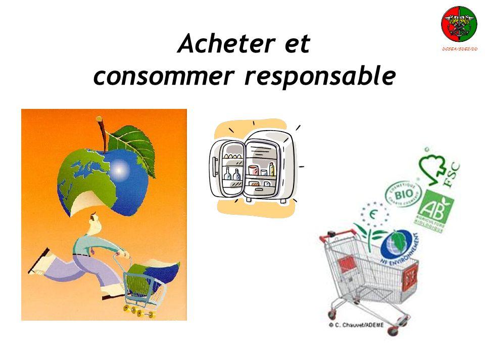 Acheter et consommer responsable DCSEA/SDE2/DD