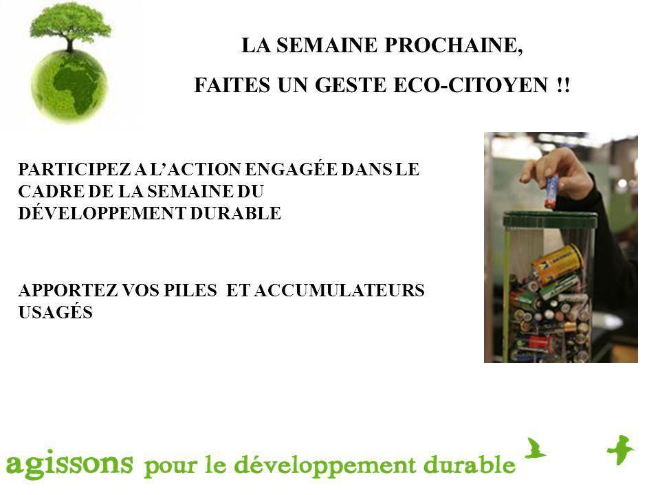LA SEMAINE PROCHAINE, FAITES UN GESTE ECO-CITOYEN !.