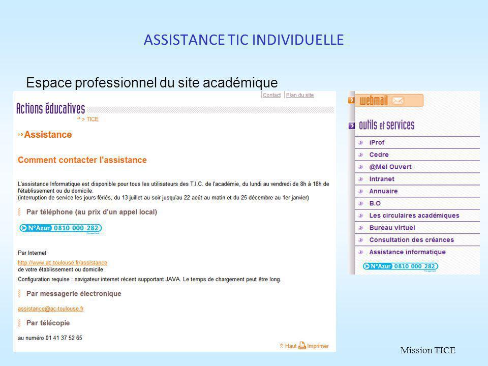 Mission TICE ASSISTANCE TIC INDIVIDUELLE Espace professionnel du site académique