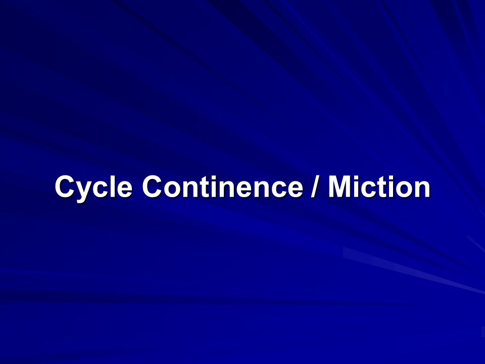 Cycle Continence / Miction