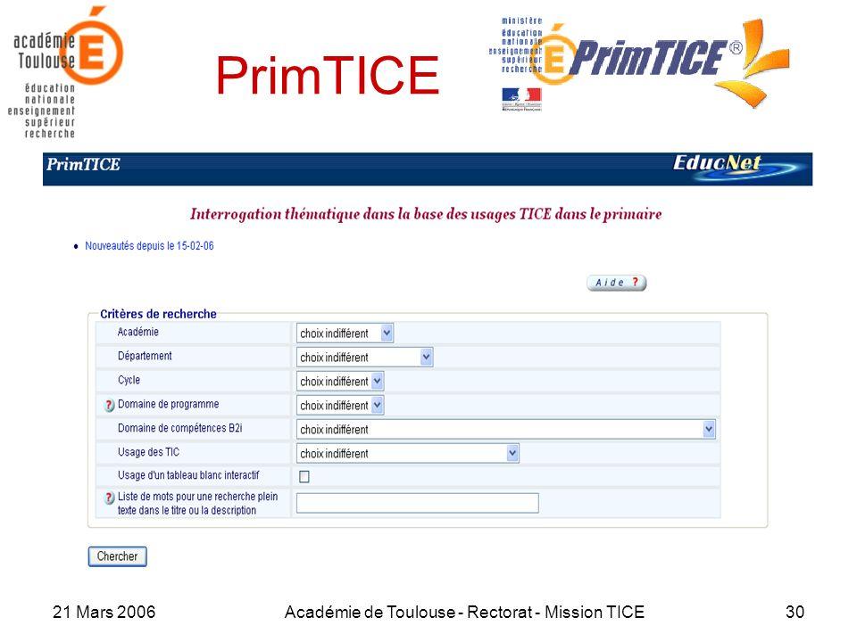 21 Mars 2006Académie de Toulouse - Rectorat - Mission TICE30 PrimTICE