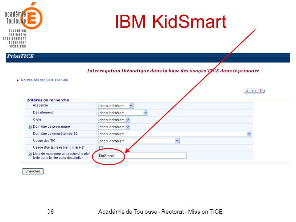 21 Mars 2006Académie de Toulouse - Rectorat - Mission TICE35 IBM KidSmart