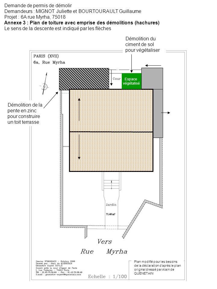 Demande de permis de démolir Demandeurs : MIGNOT Juliette et BOURTOURAULT Guillaume Projet : 6A rue Myrha, 75018 Annexe 7 : Plan élévation de la façade nord avec emprise de démolition (hachures) A A B B Excroissance 1Excroissance 2 Démolition de la pente en zinc pour construire un toit terrasse Ouverture dune verrière