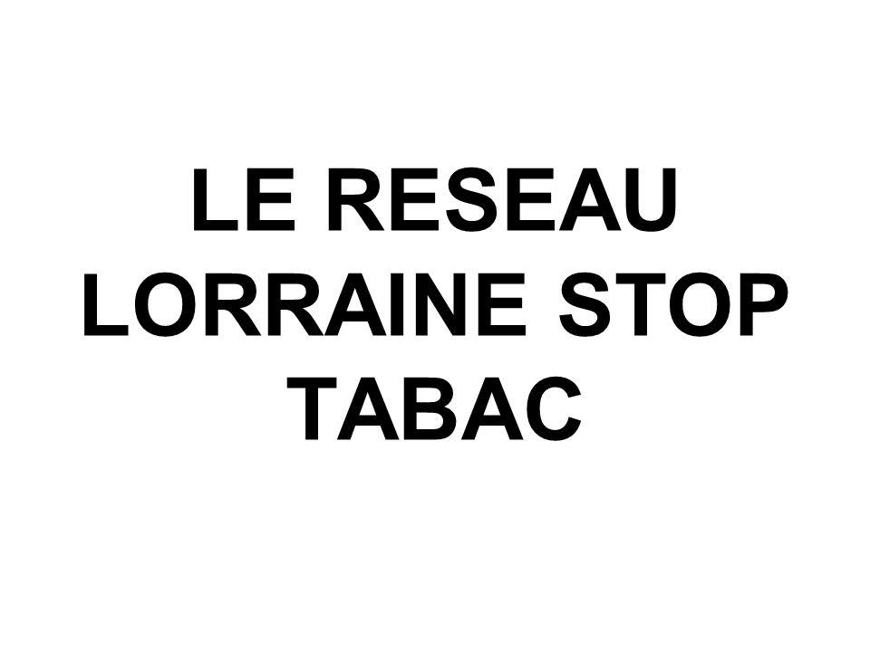 LE RESEAU LORRAINE STOP TABAC