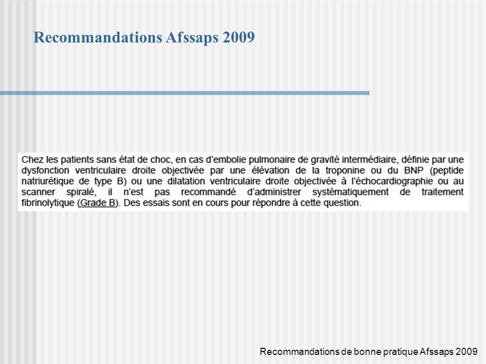 Recommandations Afssaps 2009 Recommandations de bonne pratique Afssaps 2009