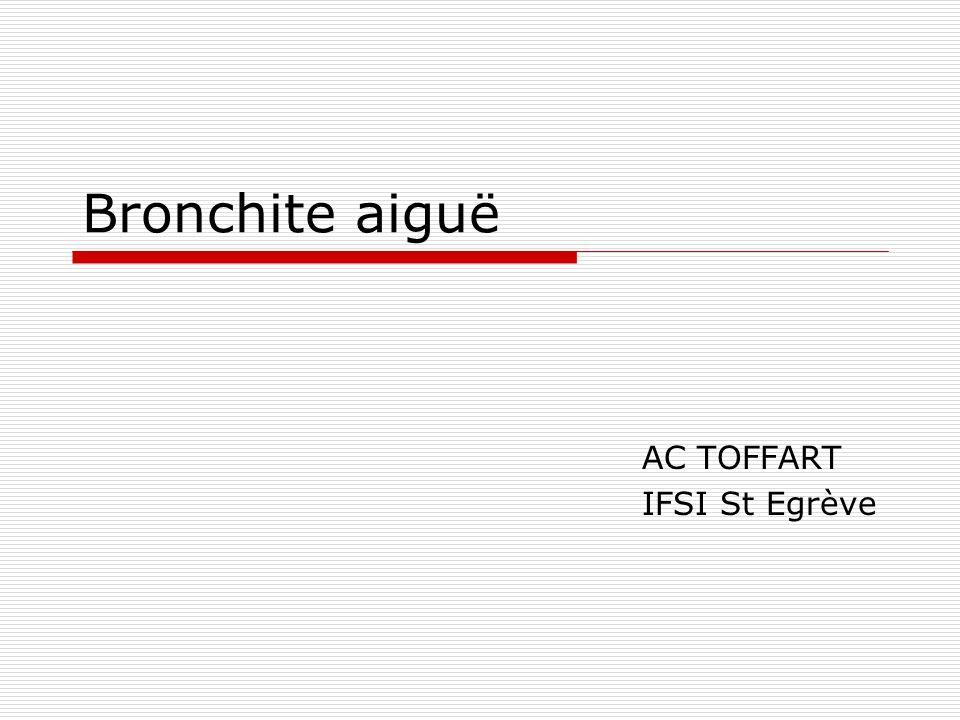 Bronchite aiguë AC TOFFART IFSI St Egrève