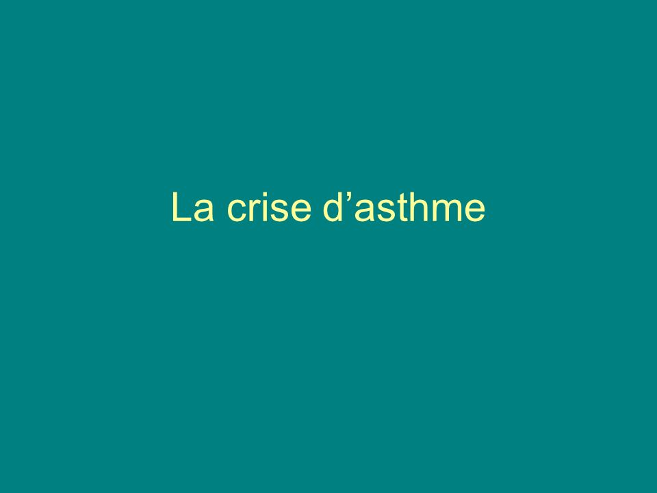La crise dasthme
