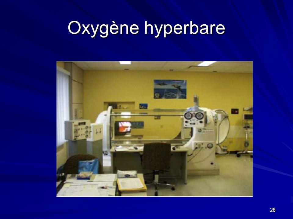 28 Oxygène hyperbare