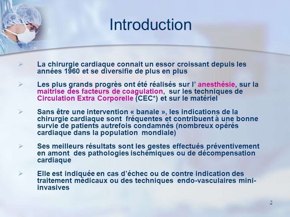 1 La chirurgie cardiaque des coronaires et des valves Hôpital A Michallon- Grenoble Pôle de Gestion des Blocs Opératoires L. Tournery- Bachel Ibode –