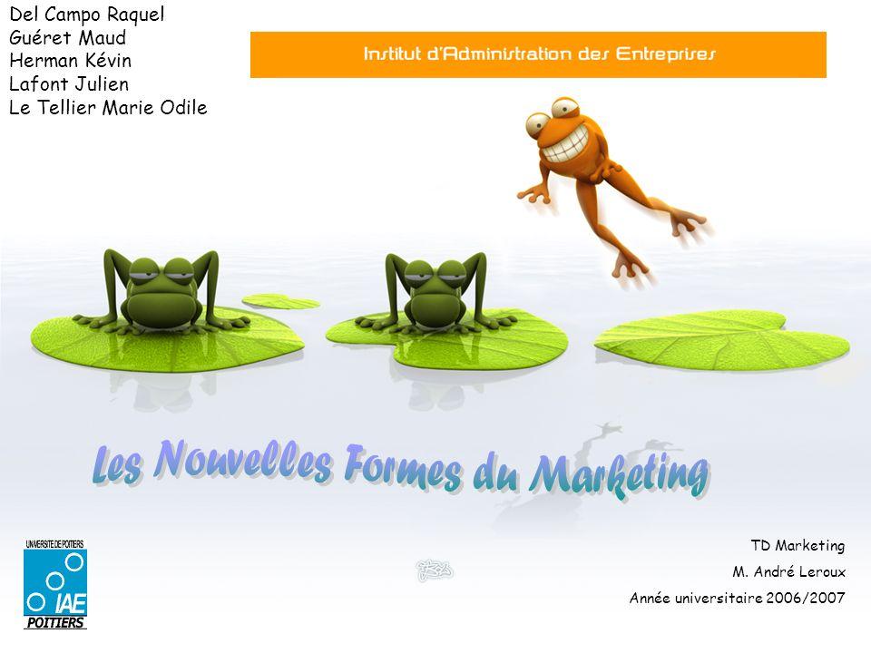 Del Campo Raquel Guéret Maud Herman Kévin Lafont Julien Le Tellier Marie Odile TD Marketing M.