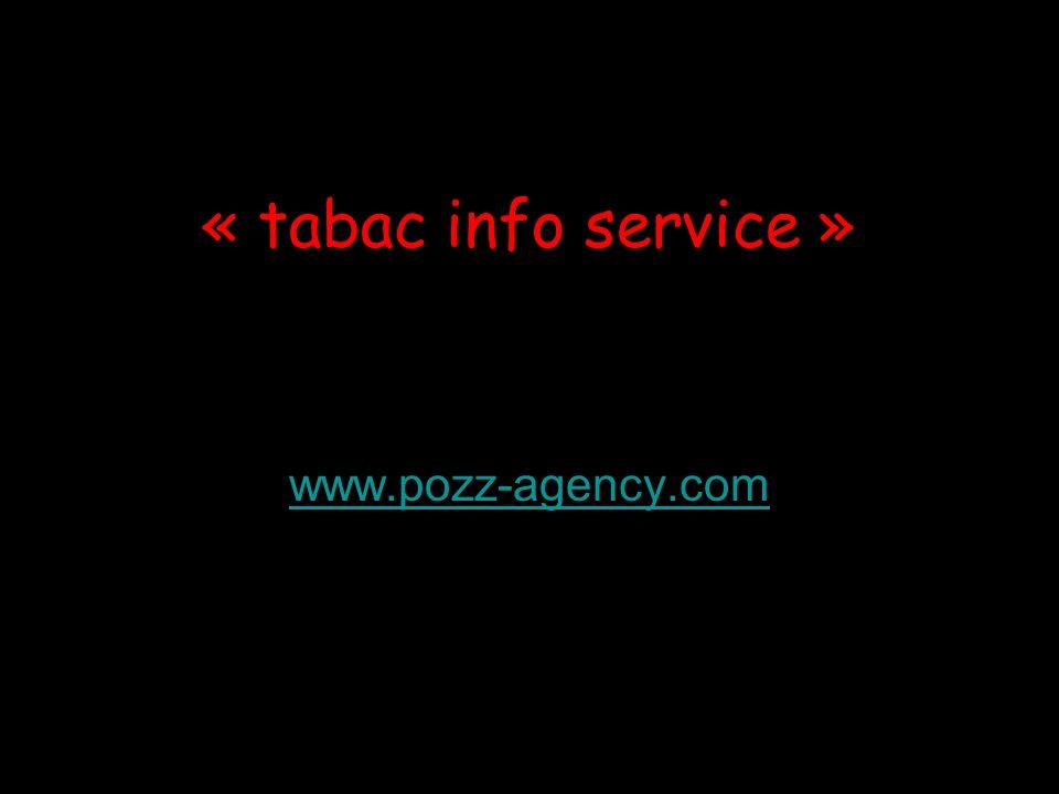 « tabac info service » www.pozz-agency.com
