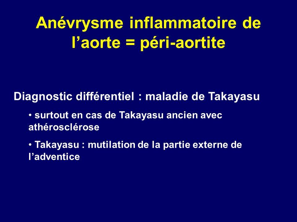 Diagnostic différentiel : maladie de Takayasu surtout en cas de Takayasu ancien avec athérosclérose Takayasu : mutilation de la partie externe de ladv