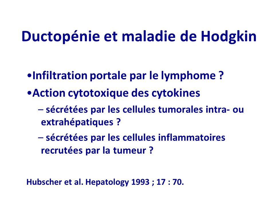 Infiltration portale par le lymphome ? Action cytotoxique des cytokines – sécrétées par les cellules tumorales intra- ou extrahépatiques ? – sécrétées
