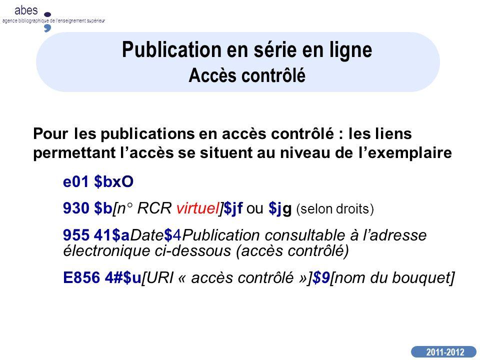 2011-2012 abes agence bibliographique de lenseignement supérieur Pour les publications en accès contrôlé : les liens permettant laccès se situent au n