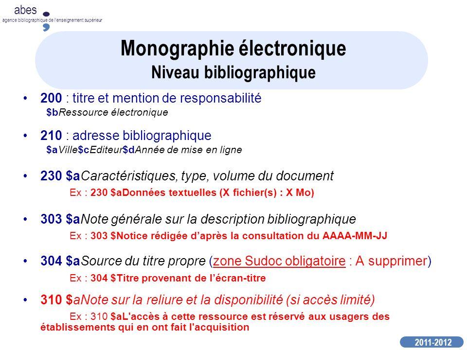 2011-2012 abes agence bibliographique de lenseignement supérieur Monographie électronique Niveau bibliographique 200 : titre et mention de responsabil