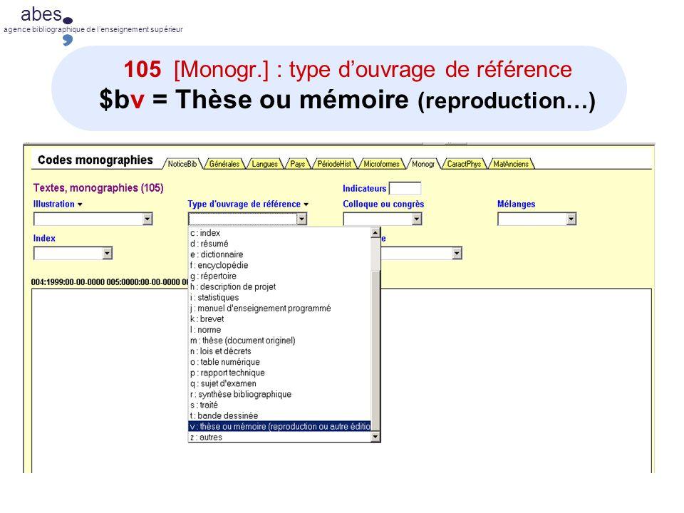 abes agence bibliographique de lenseignement supérieur 105 [Monogr.] : type douvrage de référence $bv = Thèse ou mémoire (reproduction…)