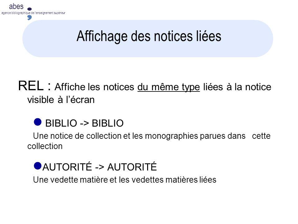 abes agence bibliographique de lenseignement supérieur Affichage des notices liées REL : Affiche les notices du même type liées à la notice visible à