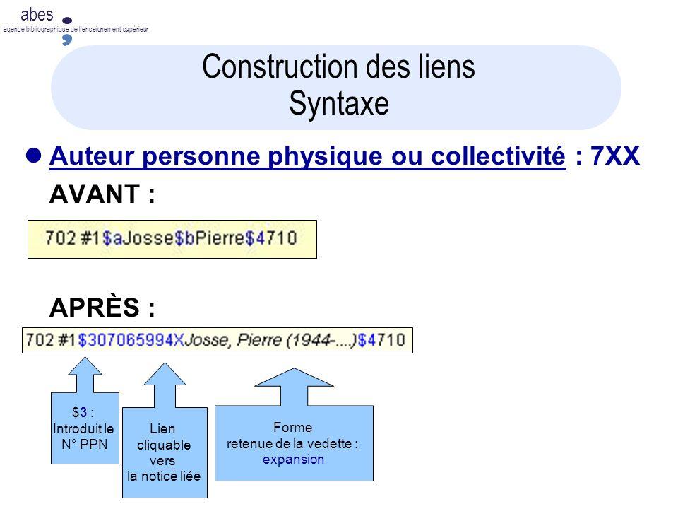 abes agence bibliographique de lenseignement supérieur Lien cliquable vers la notice liée Construction des liens Syntaxe Auteur personne physique ou c