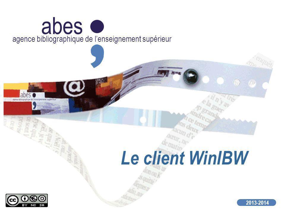 abes agence bibliographique de lenseignement supérieur 2013-2014 Le client WinIBW