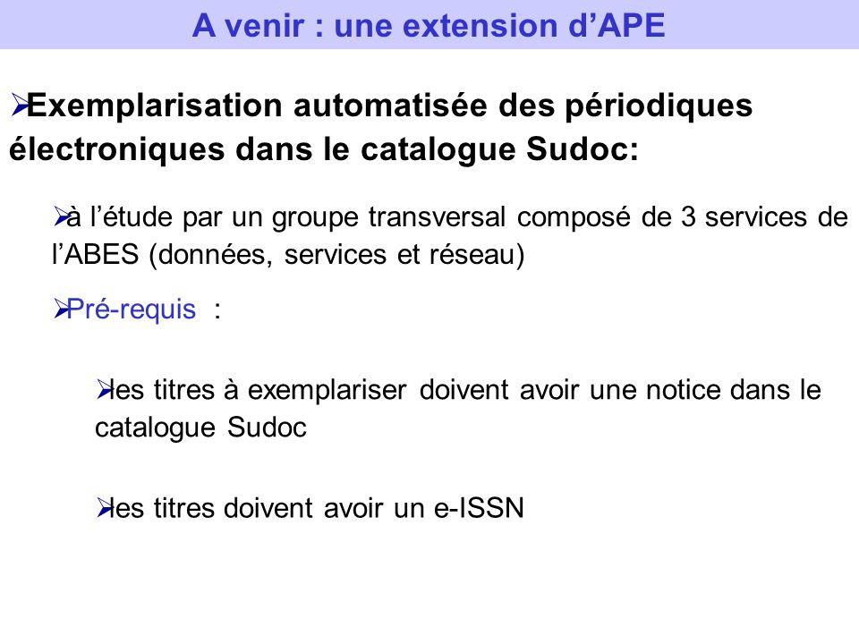 Exemplarisation automatisée des périodiques électroniques dans le catalogue Sudoc: à létude par un groupe transversal composé de 3 services de lABES (