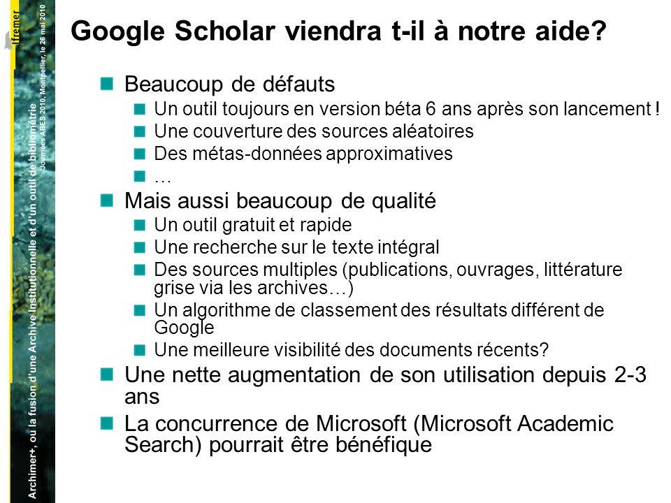 Google Scholar viendra t-il à notre aide.
