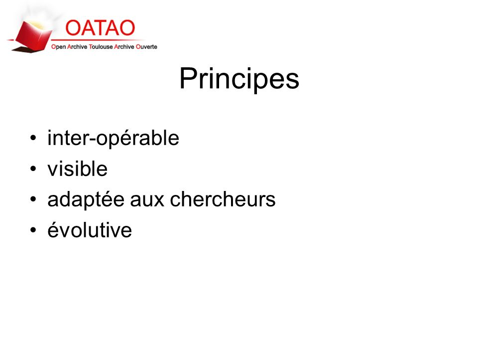 Principes inter-opérable visible adaptée aux chercheurs évolutive