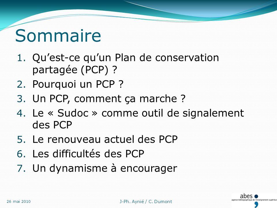 Sommaire 1. Quest-ce quun Plan de conservation partagée (PCP) .