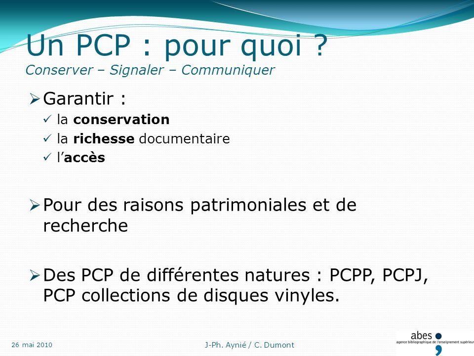 Un PCP : pour quoi .