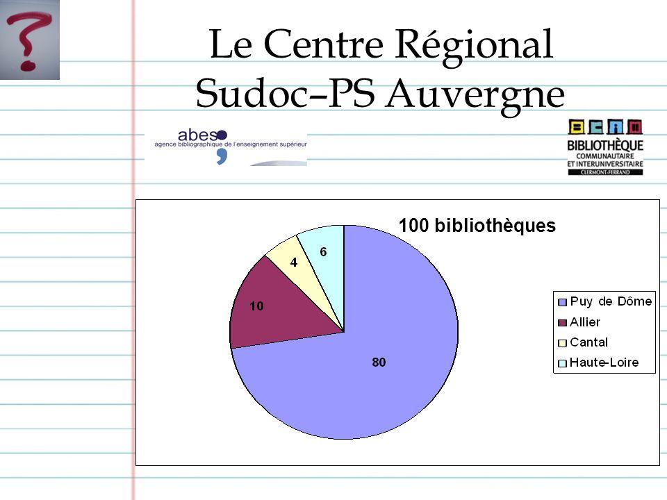 Le Centre Régional Sudoc–PS Auvergne 100 bibliothèques