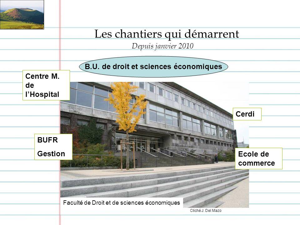 Les chantiers qui démarrent Faculté de Droit et de sciences économiques B.U.