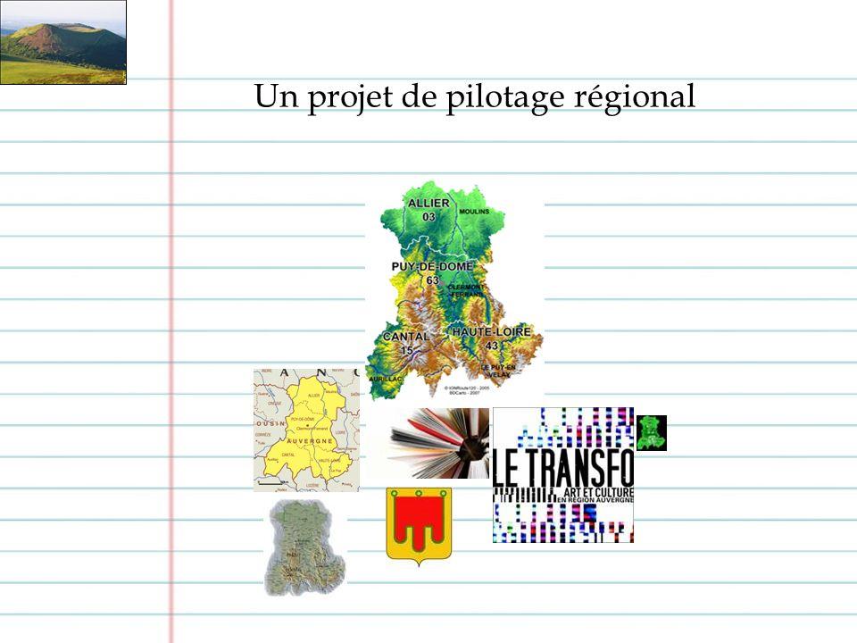 Un projet de pilotage régional