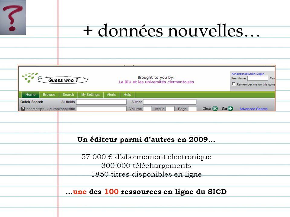 + données nouvelles… Un éditeur parmi dautres en 2009...