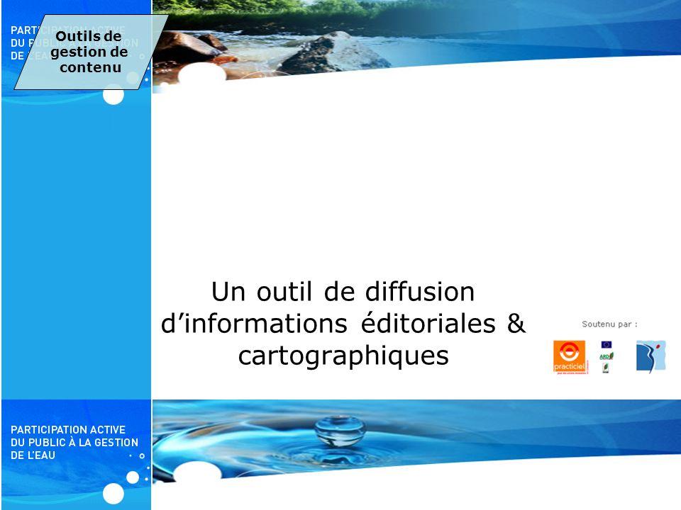 PAPE Un outil de diffusion dinformations éditoriales & cartographiques Outils de gestion de contenu