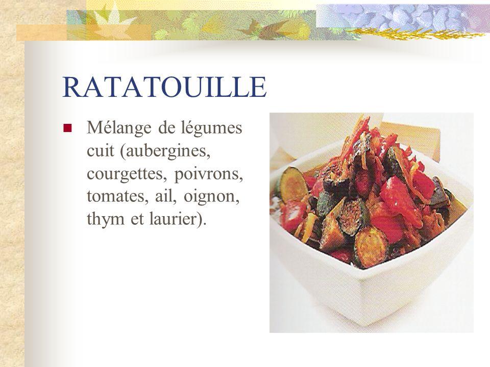RATATOUILLE Mélange de légumes cuit (aubergines, courgettes, poivrons, tomates, ail, oignon, thym et laurier).