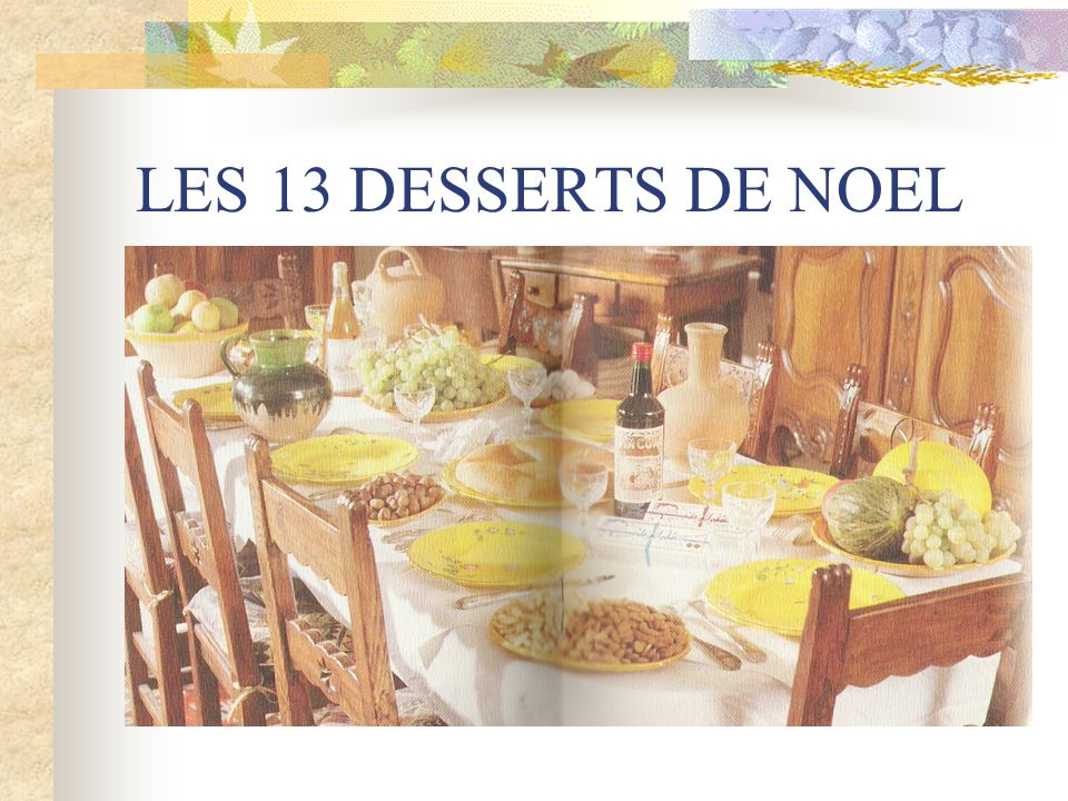 LES 13 DESSERTS DE NOEL